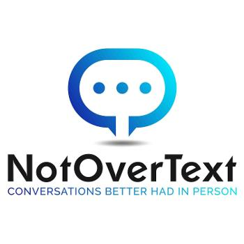 Not Over Text