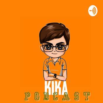 Kika Podcast