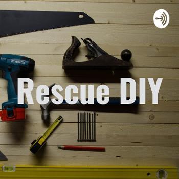 Rescue DIY