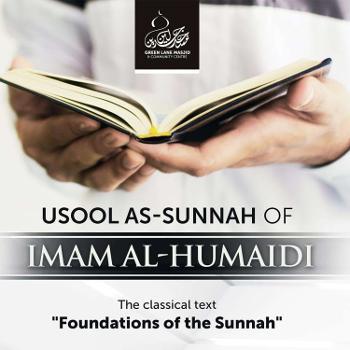 Usool as-Sunnah (Foundations of the Sunnah) - Shaykh Abu Usamah At-Thahabi