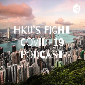 HKU Fight Covid-19 Nature Podcast
