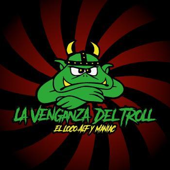 La Venganza Del Troll
