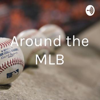 Around the MLB