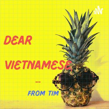 Dear Vietnamese