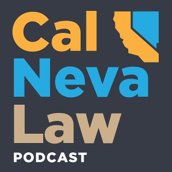 CalNeva Law Podcast