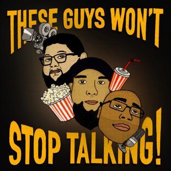 These Guys Won't Stop Talking