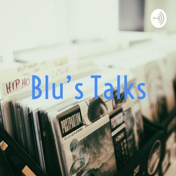 Blu's Talks