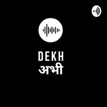 Dekh ???