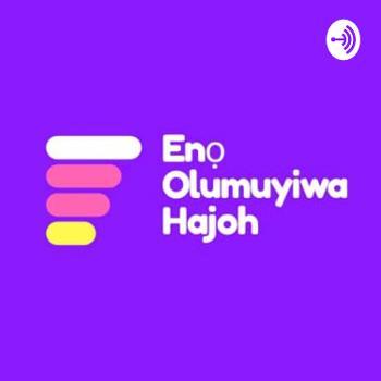 Eno Olumuyiwa Hajoh