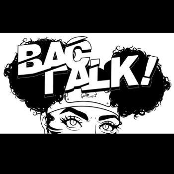 B.A.C. Talk