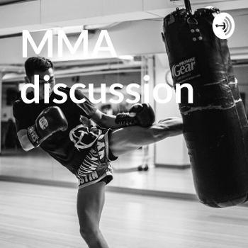 MMA discussion