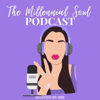 The Millennial Soul Podcast