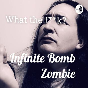 Infinite Bomb Zombie
