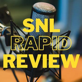 SNL Rapid Review