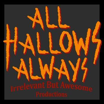 All Hallows Always