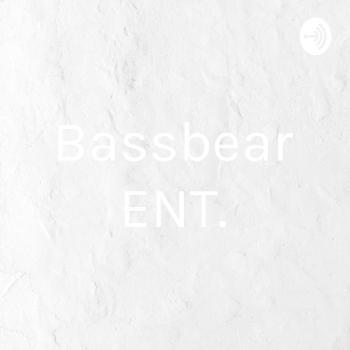 Bassbear ENT.