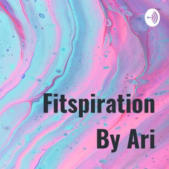 Fitspiration By Ari