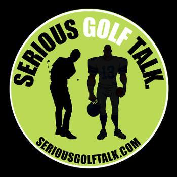 Serious Golf Talk