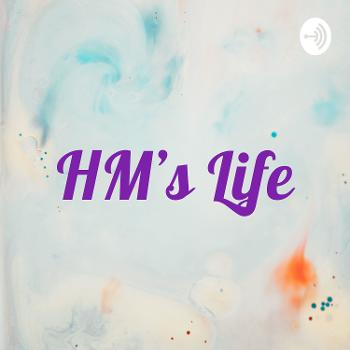 HM's Life