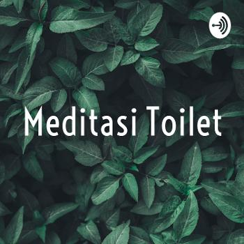 Meditasi Toilet