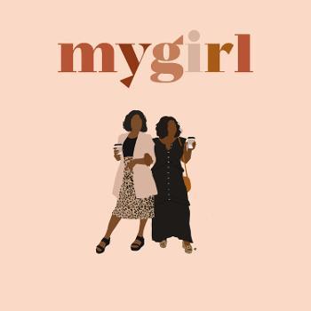 My Girl Podcast