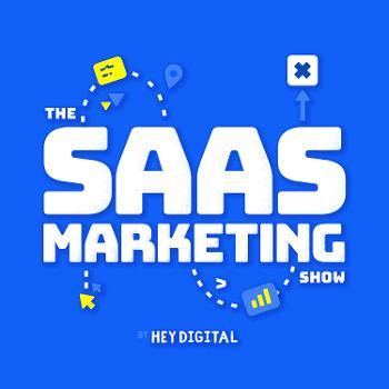 The SaaS Marketing Show
