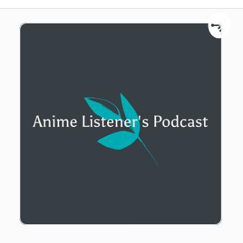 Anime Listener's Podcast
