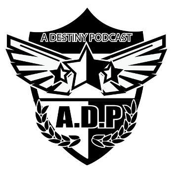 A Destiny Podcast