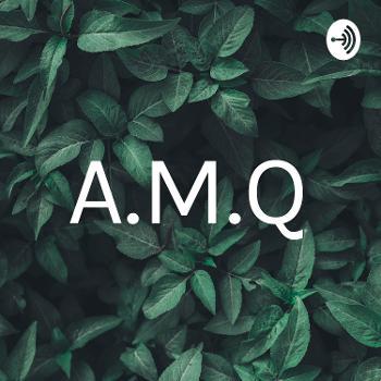 A.M.Q