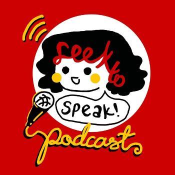 Seek to Speak
