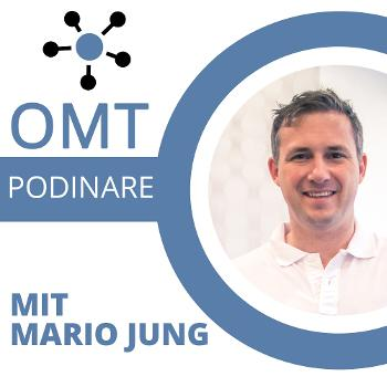 OMT - Podinare mit Mario Jung, dem Gründer des Online Marketing Tags