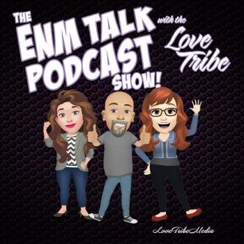 ENM Talk Podcast