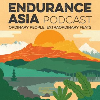The Endurance Asia Podcast