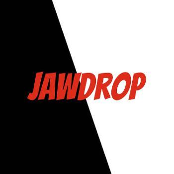 Jawdrop