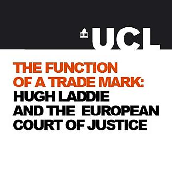 The Function of a Trade Mark: Hugh Laddie and the European Court of Justice - Video
