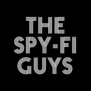 The Spy-Fi Guys