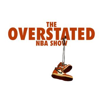 The Overstated NBA Show