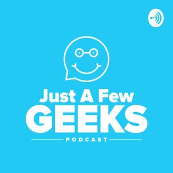 Just A Few Geeks
