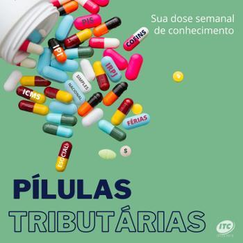 PÍLULAS TRIBUTÁRIAS