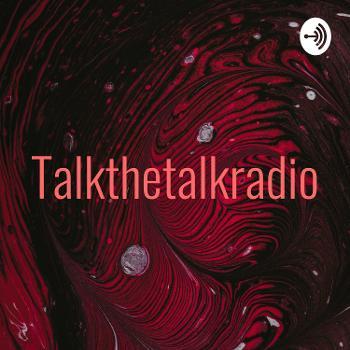 Talkthetalkradio