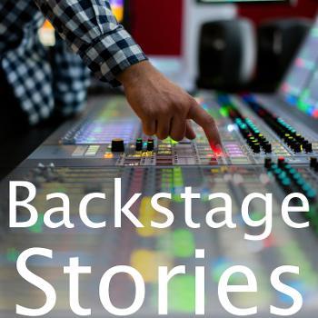 Backstage Stories - hinter den Kulissen