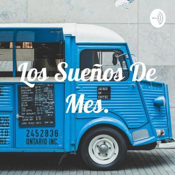 Los Sueños De Mes.