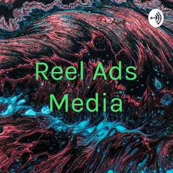 Reel Ads Media