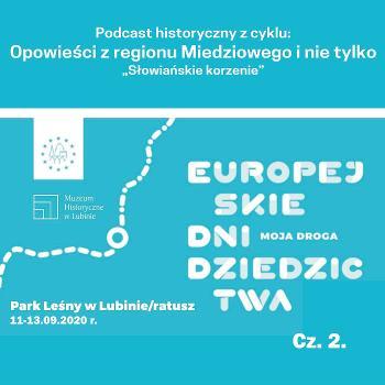 Europejskie Dni Dziedzictwa - cz. 2