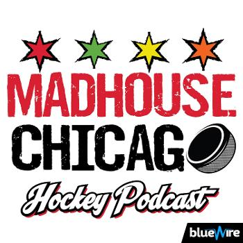 Madhouse Chicago Hockey Podcast