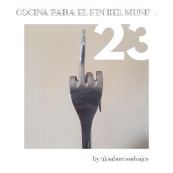 Cocina Para El Fin Del Mundo