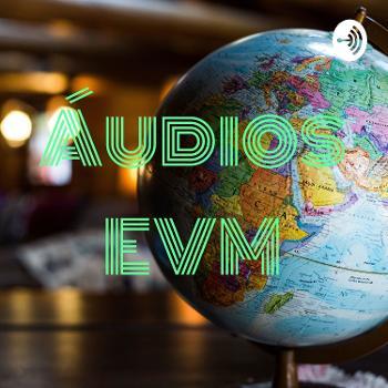 Áudios EVM