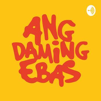 Ang Daming Ebas