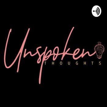 Speak on it, Unspoken Thoughts