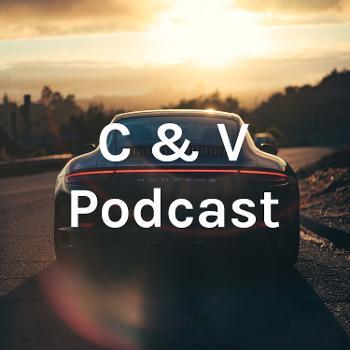 C & V Podcast